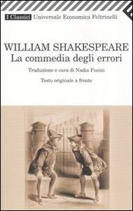 Libro La commedia degli errori. Testo inglese a fronte William Shakespeare