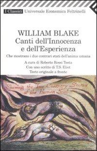 Canti dell'innocenza e dell'esperienza. Che mostrano i due contrari stati dell'anima umana. Testo inglese a fronte - Blake William - wuz.it