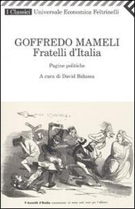 Fratelli d'Italia. Pagine politiche - Goffredo Mameli - copertina