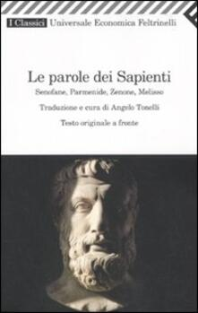 Lpgcsostenible.es Le parole dei sapienti. Senofane, Parmenide, Zenone, Melisso. Testo greco a fronte Image