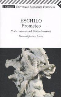 Prometeo. Testo greco a fronte - Eschilo - wuz.it