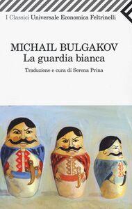 Libro La guardia bianca Michail Bulgakov