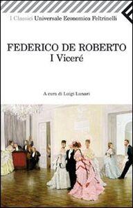 Foto Cover di I viceré, Libro di Federico De Roberto, edito da Feltrinelli