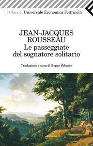 Libro Le passeggiate del sognatore solitario Jean-Jacques Rousseau