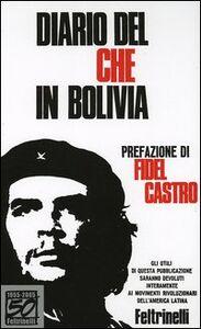 Libro Diario del Che in Bolivia. Ediz. speciale Ernesto Guevara