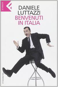 Benvenuti in Italia - Daniele Luttazzi - copertina