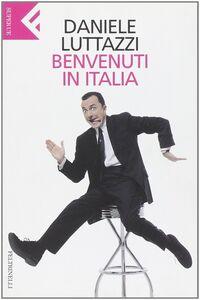 Libro Benvenuti in Italia Daniele Luttazzi