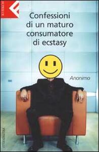 Confessioni di un maturo consumatore di ecstasy