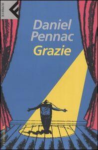 Foto Cover di Grazie, Libro di Daniel Pennac, edito da Feltrinelli