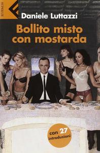 Libro Bollito misto con mostarda Daniele Luttazzi