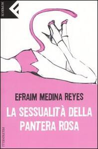 La sessualità della Pantera rosa - Efraim Medina Reyes - copertina