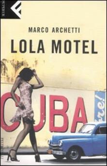 Radiospeed.it Lola motel Image