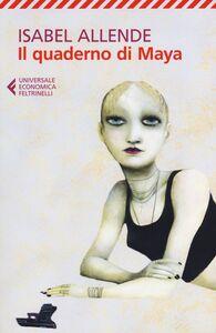 Foto Cover di Il quaderno di Maya, Libro di Isabel Allende, edito da Feltrinelli
