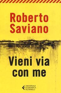 Vieni via con me - Roberto Saviano - copertina