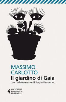 Il giardino di Gaia. Con ladattamento di Sergio Ferrentino.pdf