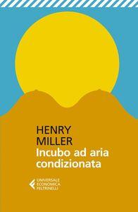 Libro Incubo ad aria condizionata Henry Miller