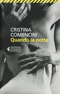 Quando la notte - Cristina Comencini - copertina