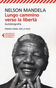 Libro Lungo cammino verso la libertà. Autobiografia Nelson Mandela