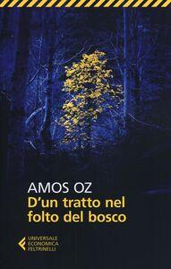 Foto Cover di D'un tratto nel folto del bosco, Libro di Amos Oz, edito da Feltrinelli