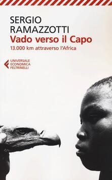 Vado verso il Capo. 13.000 km attraverso l'Africa - Sergio Ramazzotti - copertina