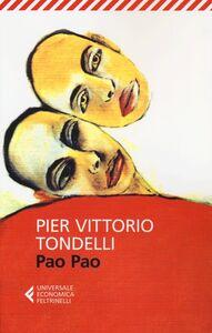 Foto Cover di Pao Pao, Libro di Pier Vittorio Tondelli, edito da Feltrinelli