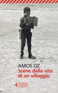 Libro Scene dalla vita di un villaggio Amos Oz