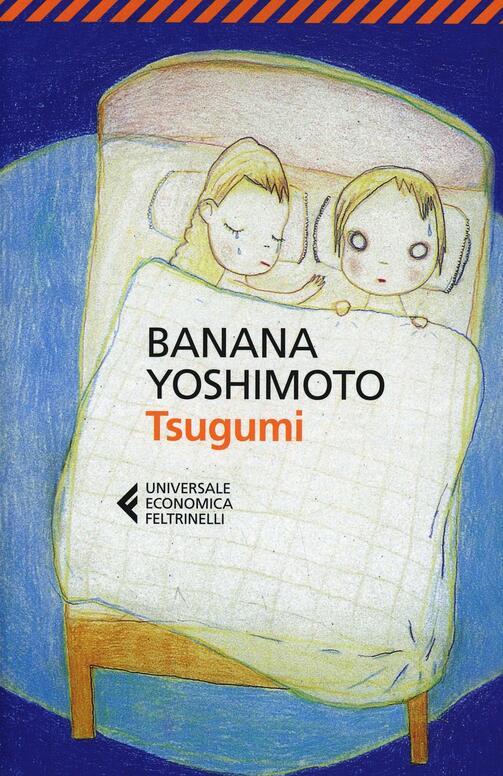 Tsugumi banana yoshimoto libro feltrinelli - Il giardino segreto banana yoshimoto ...
