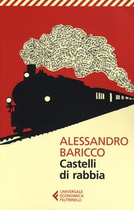 Libro Castelli di rabbia Alessandro Baricco