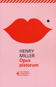 Libro Opus pistorum Henry Miller