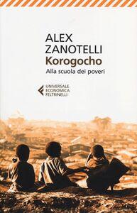 Libro Korogocho. Alla scuola dei poveri Alex Zanotelli