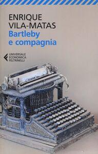 Libro Bartleby e compagnia Enrique Vila-Matas