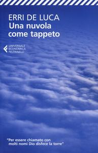 Libro Una nuvola come tappeto Erri De Luca