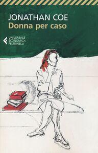Libro Donna per caso Jonathan Coe