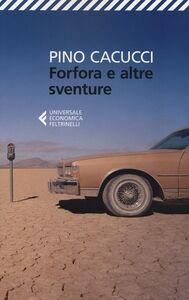 Libro Forfora e altre sventure Pino Cacucci