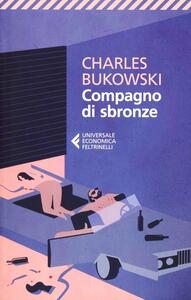 Compagno di sbronze - Charles Bukowski - copertina