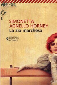 Libro La zia marchesa Simonetta Agnello Hornby