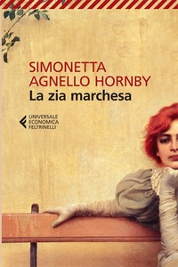 La zia marchesa - Agnello Hornby Simonetta - wuz.it