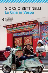 Libro La Cina in Vespa Giorgio Bettinelli