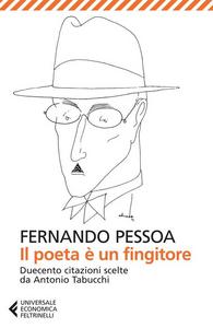Libro Il poeta è un fingitore Fernando Pessoa