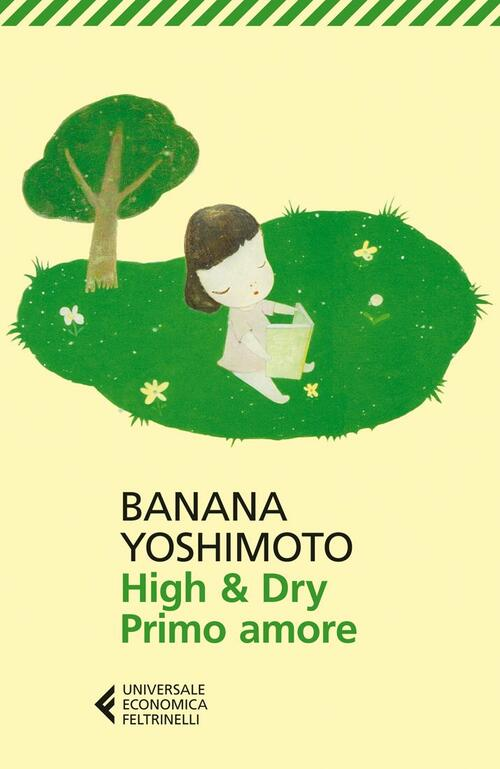 High dry primo amore banana yoshimoto libro - Il giardino segreto banana yoshimoto ...