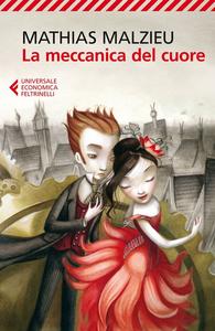Libro La meccanica del cuore Mathias Malzieu