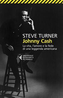 Daddyswing.es Johnny Cash. La vita, l'amore e la fede di una leggenda americana Image