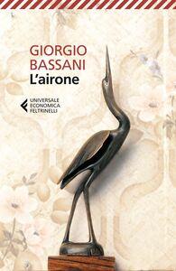 Libro L' airone Giorgio Bassani