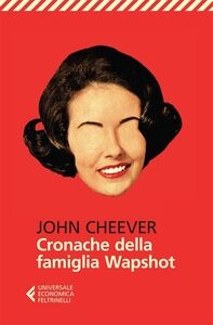 Libro Cronache della famiglia Wapshot John Cheever