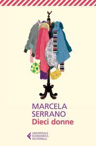 Libro Dieci donne Marcela Serrano