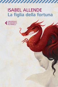 Libro La Figlia della fortuna Isabel Allende