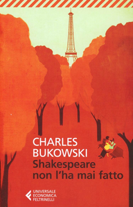 Libro Shakespeare non l'ha mai fatto Charles Bukowski
