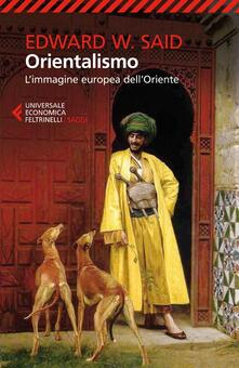Orientalismo. L'immagine europea dell'Oriente - Edward W. Said - copertina