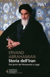 Storia dell'Iran. Dai primi del Novecento a oggi - Ervand Abrahamian - copertina