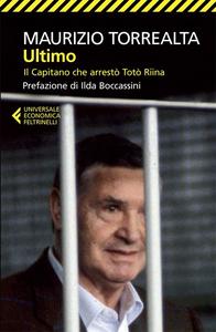 Libro Ultimo. Il capitano che arrestò Totò Riina Maurizio Torrealta